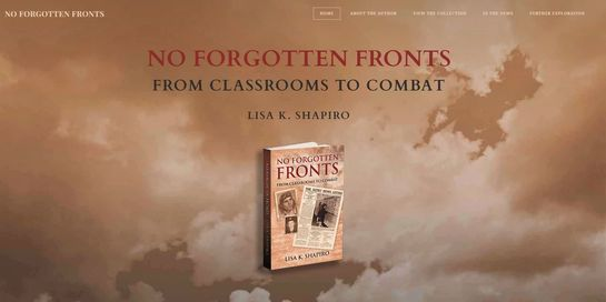 Website for No Forgotten Fronts: From Classrooms to Combat, by Lisa K. Shapiro